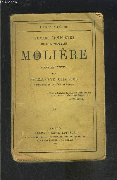 MOLIERE- TOME 4 seul- OEUVRES COMPLETES DE J.B. POQUELIN- AMPHITRYON- GEORGES DANDIN, OU LE MARI CONFONDU- L AVARE- MONSIEUR DE POURCEAUGNAC / LES AMANS MAGNIFIQUES