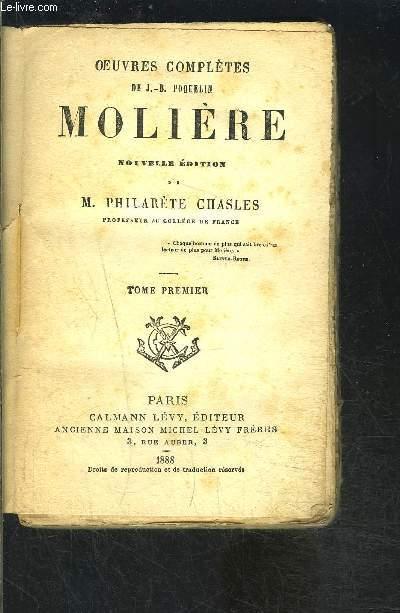 MOLIERE- TOME 1 seul- OEUVRES COMPLETES DE J.B. POQUELIN- VENDU EN L ETAT- LE MEDECIN VOLANT- LA JALOUSIE DU BARBOUILLE- L ETOURDI- LE DEPIT AMOUREUX / LES PRECIEUSES RIDICULES- SGANARELLE, OU LE COCU IMAGINAIRE- DON GARCIE DE NAVARRE