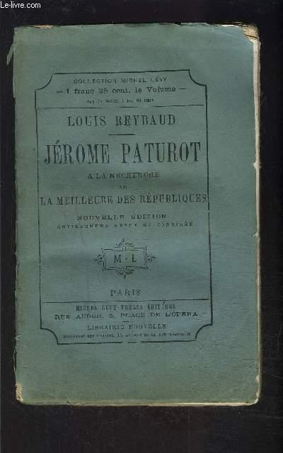 JEROME PATUROT- A LA RECHERCHE DE LA MEILLEURE DES REPUBLIQUES