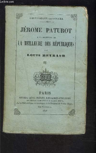 JEROME PATUROT- TOME 2- vendu seul- A LA RECHERCHE DE LA MEILLEURE DES REPUBLIQUES