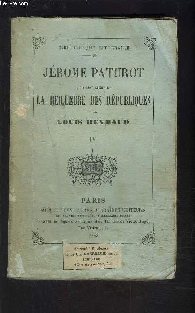 JEROME PATUROT- TOME 4- vendu seul-  A LA RECHERCHE DE LA MEILLEURE DES REPUBLIQUES