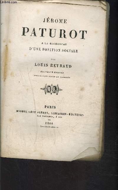 JEROME PATUROT- A LA RECHERCHE D UNE POSITION SOCIALE