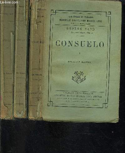 CONSUELO- 3 TOMES EN 3 VOLUMES