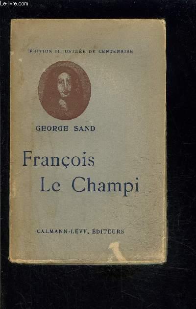 FRANCOIS LE CHAMPI