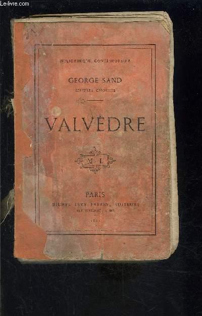 VALVEDRE- VENDU EN L ETAT