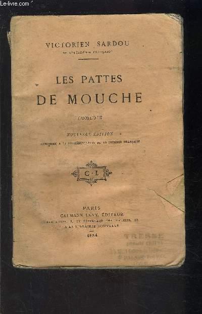 LES PATTES DE MOUCHE- COMEDIE EN TROIS ACTES