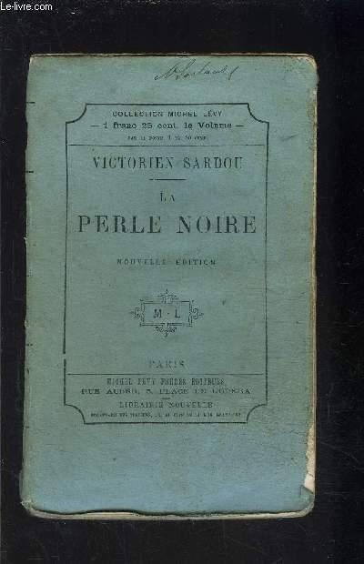 LA PERLE NOIRE