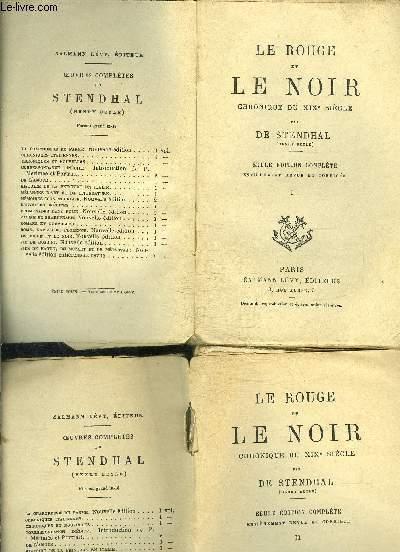 LE ROUGE ET LE NOIR- CHRONIQUE DU XIXe SIECLE- 2 TOMES EN 2 VOLUMES