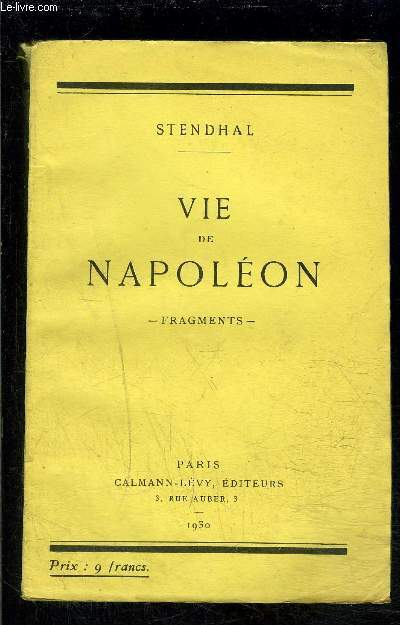 VIE DE NAPOLEON- FRAGMENTS