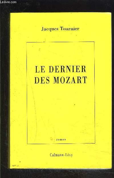 LE DERNIER DES MOZART