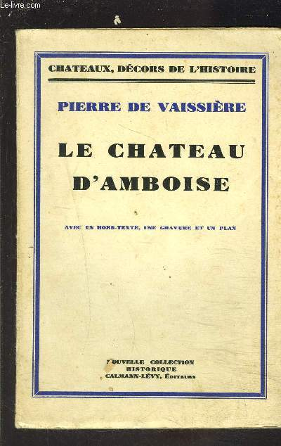LE CHATEAU D AMBOISE