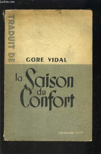 LA SAISON DU CONFORT