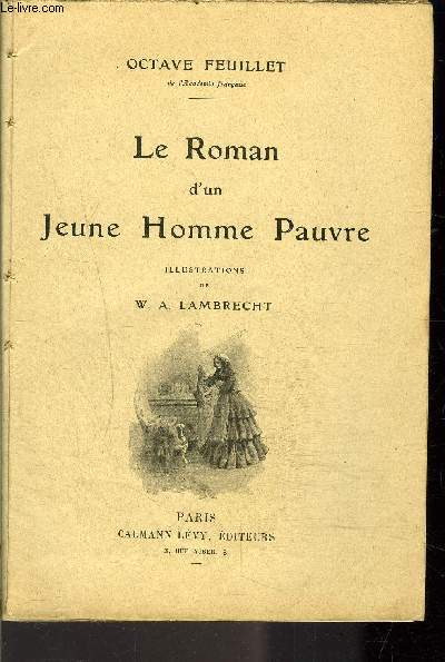 LE ROMAN D UN JEUNE HOMME PAUVRE / VENDU EN L ETAT