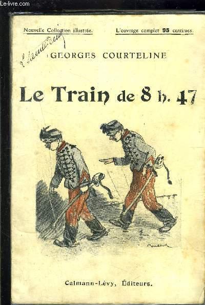 LE TRAIN DE 8H 47
