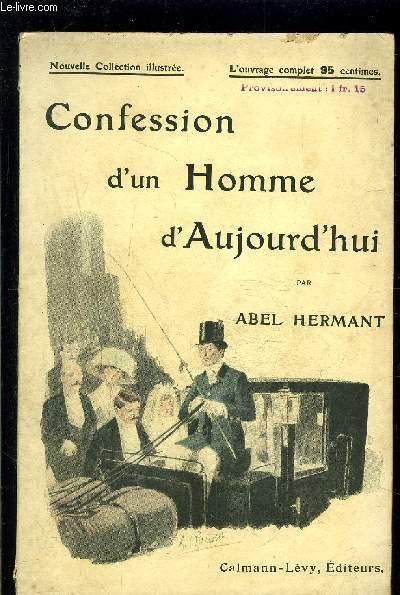 CONFESSION D UN HOMME D AUJOURD HUI