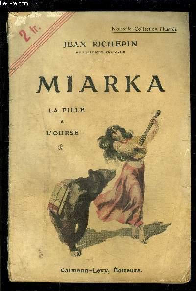 MIARKA- LA FILLE A L OURSE