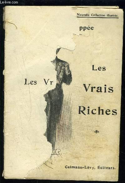 LES VRAIS RICHES / VENDU EN L ETAT