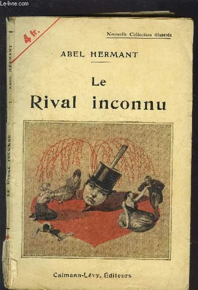 LE RIVAL INCONNU