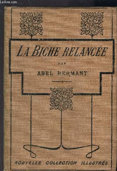 LA BICHE RELANCEE