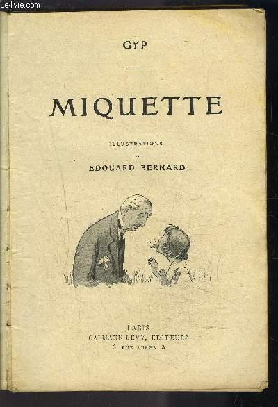 MIQUETTE / VENDU EN L ETAT