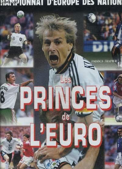 LES PRINCES DE L EURO- CHAMPIONNAT D EUROPE DES NATIONS 96