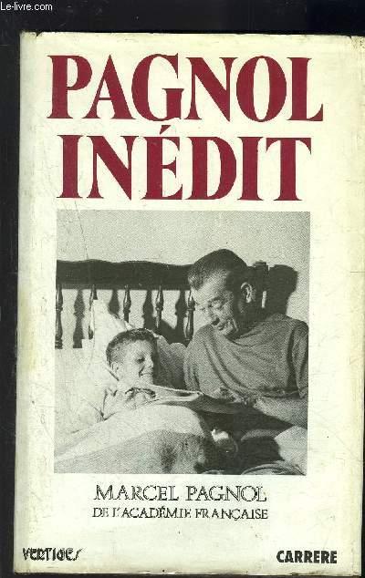 PAGNOL INEDIT