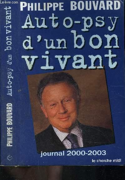 AUTO PSY D UN BON VIVANT- Journal 2000-2003