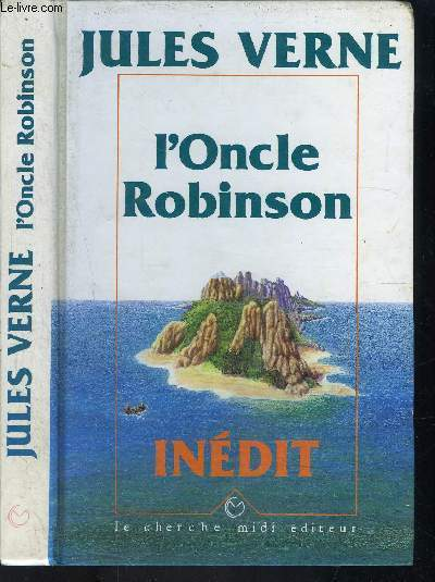 L ONCLE ROBINSON- INEDIT