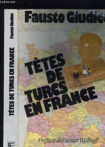 TETES DE TURCS EN FRANCE