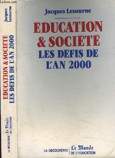 EDUCATION ET SOCIETE- LES DEFIS DE L AN 2000