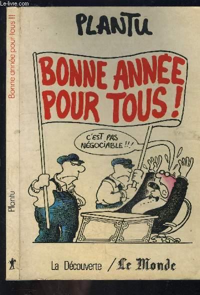 BONNE ANNEE POUR TOUS!