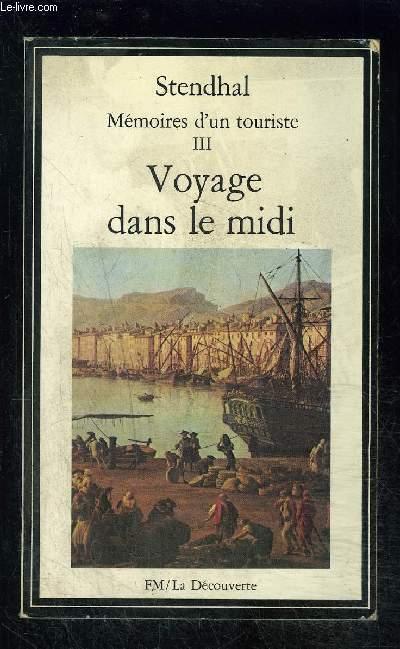 MEMOIRES D UN TOURISTE- TOME III vendu seul- N°29