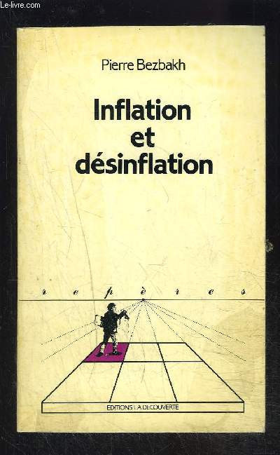 INFLATION ET DESINFLATION- COLLECTION REPERES N°48