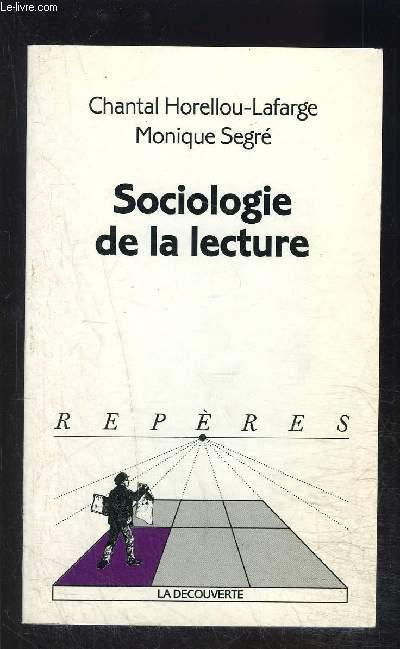 SOCIOLOGIE DE LA LECTURE- COLLECTION REPERES N°376