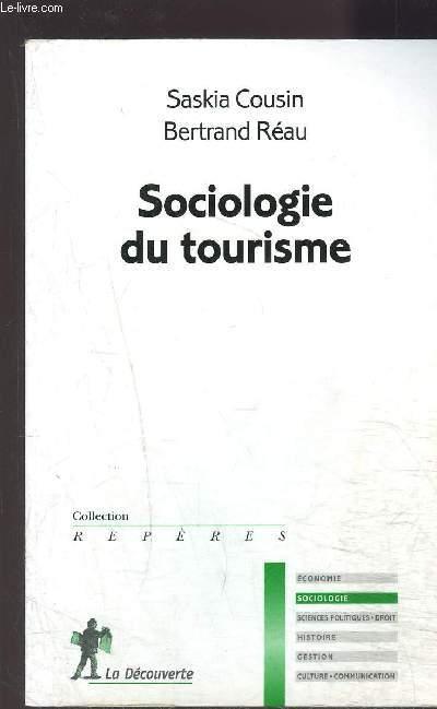 SOCIOLOGIE DU TOURISME- COLLECTION REPERES N°535
