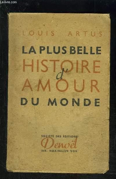 LA PLUS BELLE HISTOIRE D AMOUR DU MONDE