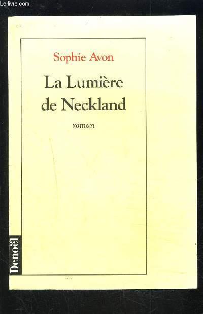 LA LUMIERE DE NECKLAND