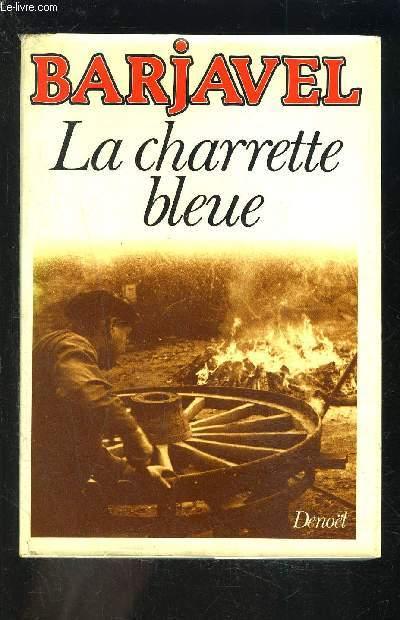LA CHARETTE BLEUE
