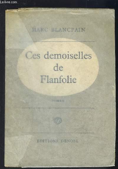 CES DEMOISELLES DE FLANFOLIE