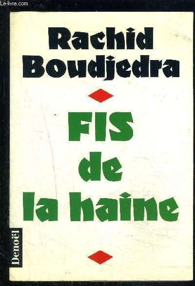 FIS DE LA HAINE