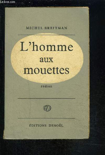 L HOMME AUX MOUETTES