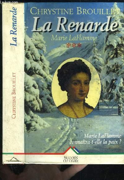 LA RENARDE- MARIE LAFLAMME TOME 3 vendu seul