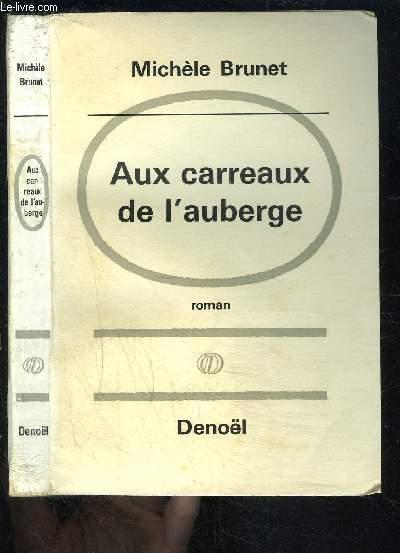 AUX CARREAUX DE L AUBERGE