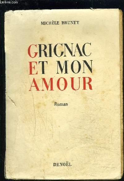 GRIGNAC ET MON AMOUR