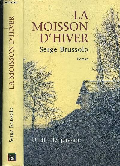 LA MOISSON D HIVER