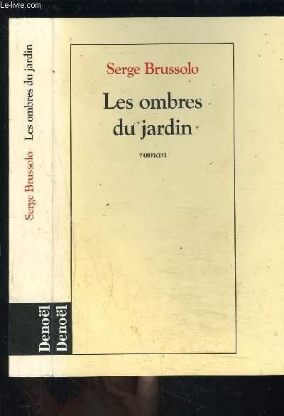 LES OMBRES DU JARDIN