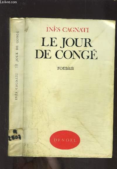 LE JOUR DE CONGE