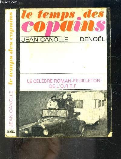 LE TEMPS DES COPAINS