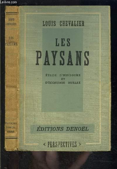 LES PAYSANS- ETUDE D HISTOIRE ET D ECONOMIE RURALE