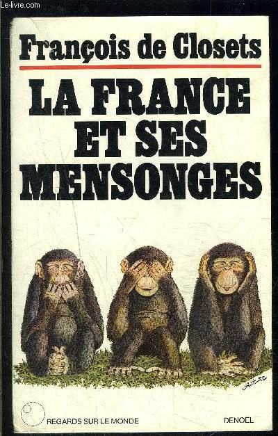 LA FRANCE ET SES MENSONGES